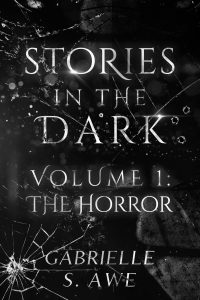 Stories in the Dark Volume 1